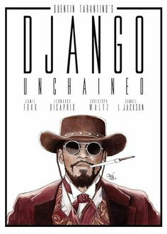 "Quentin Tarantino's: ""Django Unchained"" - Django Variant, Art by All Quentin Tarantino Movies, Tarantino Films, Hip Hop Movies, Arte Black, Django Unchained, Movie Poster Art, Western Movies, Movie Wallpapers, Posters"
