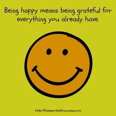 Everything, Grateful, Motivational, Sayings, Happy, Lyrics, Ser Feliz, Quotations, Idioms
