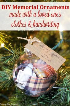 Learn how to make DIY Memorial Ornaments to help honor and remember loved ones who have passed. This project uses a loved one's old clothes and handwriting to create a Christmas ornament that will be cherished by anyone who is missing their loved one. Memorial Ornaments, Memorial Gifts, Diy Christmas Ornaments, How To Make Ornaments, Homemade Christmas, Holiday Crafts, Christmas Holidays, Christmas Bulbs, Memorial Ideas