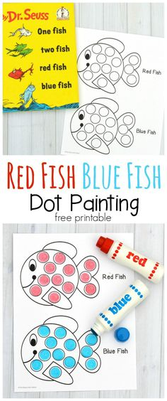 """This dot marker printable pairs great with the classic Dr. Seuss book """"One Fish Two Fish Red Fish Blue Fish. Use do a dot markers, bingo daubers, pom poms, or dot stickers."""