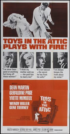 """""""Toys In The Attic""""...what a powerhouse cast...! Dean Martin surprisingly good...  AND a terrific score... !"""