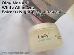 Olay Natural White All in One Fairness Night Cream ReviewHello Beauties,Olay products are mostly liked by normal to dry skin people, though I have oily acne prone skin I wanted to try this night cream because I am very much inspired by the day cream from this range. I have bought this one during las