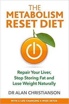Buy The Metabolism Reset Diet: Repair Your Liver, Stop Storing Fat and Lose Weight Naturally by Dr. Alan Christianson and Read this Book on Kobo's Free Apps. Discover Kobo's Vast Collection of Ebooks and Audiobooks Today - Over 4 Million Titles! Key To Losing Weight, Weight Loss, Easy Meal Plans, Healthy Work Snacks, Healthy Eating, Healthy Habits, Diet Reviews, Metabolic Diet, Diets For Beginners