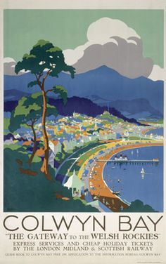 Vintage travel poster produced for London Midland Scottish Railway to promote rail travel to the popular coastal resort of Colwyn Bay Conwy Wales The Posters Uk, Train Posters, Railway Posters, British Travel, British Seaside, British Isles, National Railway Museum, Fine Art Prints, Canvas Prints