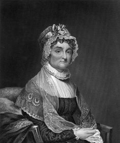 "Independent and intelligent, Abigail was a highly influential confidant to husband John Adams, who frequently requested her advice on a variety of political issues. In one of many letters to her husband, she requested he ""Remember the Ladies, and be more generous and favourable to them than your ancestors."""