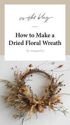 How to Make a Dried Floral Wreath Dried Flower Wreaths, Dried Flowers, Floral Wreaths, Ribbon Wreaths, Burlap Wreaths, Door Wreaths, Autumn Wreaths, Christmas Wreaths, Spring Wreaths