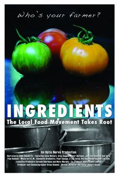 What is a documentary about the Local/Slow Food Movement doing on a feminist blog? Read our review of Ingredients to find out!