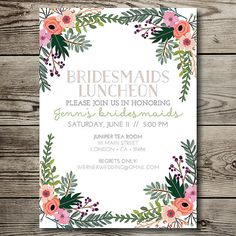 like font and everything-------bridal luncheon / bridal tea / bridal brunch / bridesmaids luncheon / bridesmaids brunch / vintage / floral printable invitation