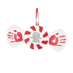 """Handprint Peppermint Keepsake Craft - """"I think you're as sweet as candy. Your love always makes me smile. Please keep these hands to remind you, of when I was a sweet little child."""""""