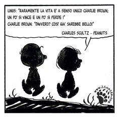 """Credo che su questa saggia affermazione si sia concordi tutti ♥‿♥ Linus: """"Raramente la vita è a senso unico Charlie Brown,:un po' si vince e un po' si perde!"""" Charlie Brown: """"Davvero?Così già sarebbe bello!"""" #charlesschultz, #Peanuts, #linus, #charliebrown, #vincere, #perdere, #italiano,"""