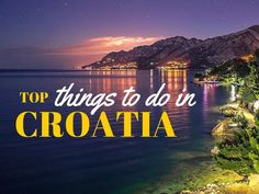 Travel Croatia like a local: check out these absolute-must-do things to do in Croatia now. What else would you suggest?