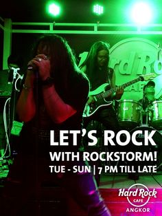 Rock with ROCKSTORM music band in Hard Rock Cafe Angkor every Tuesday til Sunday from til Live Music Band, Live Band, Music Bands, Sun 7, Angkor, Hard Rock, Tuesday, Neon Signs, Let It Be