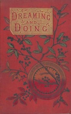 beautiful book cover:  Dreaming and Doing
