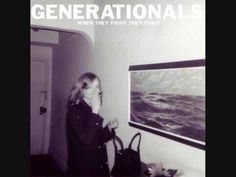 When they fight they fight - Generationals