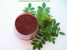 Gut Healing Cherry Coconut Water Kefir Smoothie Vegan, Vegetarian, Paleo, Dairy-Free, Gluten-Free Makes 2 servings