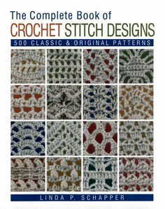 Maggie's Crochet · The Complete Book Of Crochet Stitch Designs