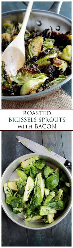 Brussels Sprouts roasted with Bacon! This is a great Thanksgiving side dish. Everyone loves a veggie with bacon!