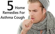 5 Easy Home Remedies For Asthma Cough