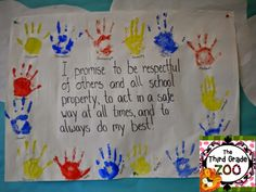 Have the class work together to create a classroom promise and have each student sign the promise with a handprint. Check out this great blog post for more information about this terrific back to school idea!