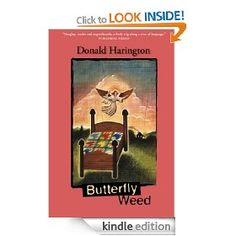 Butterfly Weed by Donald Harington, 324 pages, 5.0 stars, 1 review, on sale for £0.99 on 6/21/2012