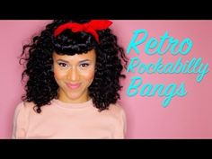 Retro, Rockabilly, Pin Up Look w/ Faux Bangs 4 Curly Hair - YouTube #Shameless Maya