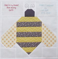 Bee In My Bonnet: The Bee in my Bonnet Row Along...Quilt Label and a Bee in my Bonnet Bumble Bee Tutorial!!!...