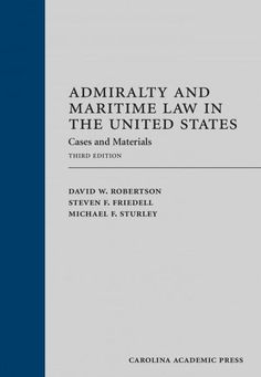 The maritime law of the United States is harmonious in broad outline with the…