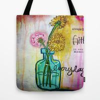 Faith Tote Bags by Tiffany Alcide -  Mixed media Art