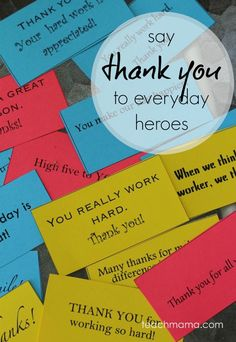 Teaching kids to thank everyday heroes. Awesome {easy!} random act of kindness idea.