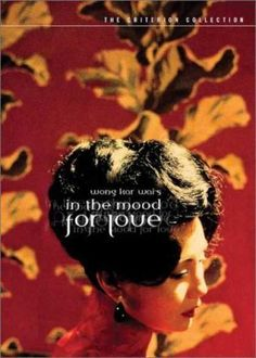 Wong Kar Wai's 'In the mood for love.'  Out of all the images i've seen for this beautiful film, its Criterion's that really echoes the sentiment of the film best.
