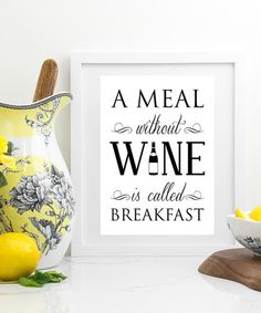 Look at this #zulilyfind! 'A Meal Without Wine' Print #zulilyfinds