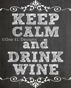 Keep Calm and Drink Wine Chalkboard Style Ready To Print Instant Download