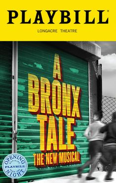 A Bronx Tale The Musical Broadway @ Longacre Theatre - Tickets and Discounts Broadway Plays, Broadway Theatre, Musical Theatre, Broadway Shows, Broadway Posters, Broadway Nyc, A Bronx Tale, Theater Tickets, Musicals