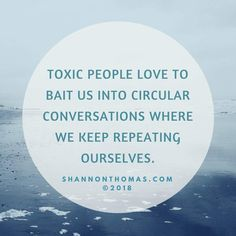 Circular Conversations. #shannonthomas #shannonthomasquotes