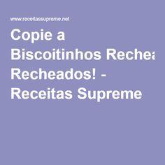 Copie a Biscoitinhos Recheados! - Receitas Supreme