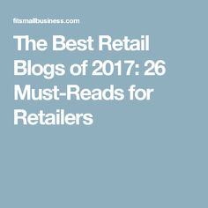 The Best Retail Blog