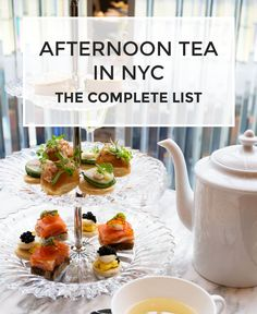 Complete List of Places for Afternoon Tea in New York City