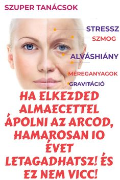 Ha elkezded almaecettel ápolni az arcod, hamarosan 10 évet letagadhatsz! És ez nem vicc! #almaecet #arcápolás #bőrápolás Natural Teething Remedies, Natural Home Remedies, Herbal Remedies, Health Remedies, Health And Wellness, Health Tips, Health Insurance Cost, Turmeric Health Benefits, Health Trends