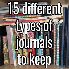 '15 different types of journals to keep...!' (via darktea)
