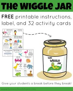 The Wiggle Jar: free printable jar label and activity cards with ideas to give your students breaks throughout the school day (from Homeschool Share)