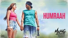 Humraah Song Lyrics by Sachet Tandon is latest indian song from the movie Malang featuring Aditya Roy Kapur, Disha Patani, Anil Kapoor. The music for this song is given by The Fusion Project and lyrics are written by Kunaal Vermaa. Hindi Movie Song, New Hindi Songs, Movie Songs, Movies, Baby Lyrics, Music Lyrics, Mp3 Song, Lyrics Website, Mohit Suri