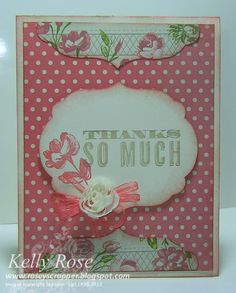 Kelly Rose, Independent Stampin' Up! Demonstrator: Thanks so much with Oh, Hello