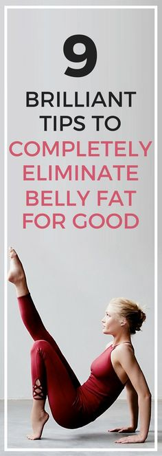 9 best tips to eliminate belly fat for good.