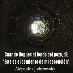 Este es el comienzo de mi ascensión. Jodorowsky #frases