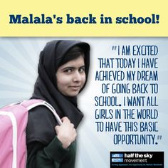 Malala Yousafzai attended her first day of school today since the shooting. Contribute to the Malala Fund and help girls like her get an education! Malala Yousafzai, School Today, First Day Of School, Half The Sky, Religion And Politics, Going Back To School, Education Quotes, Oppression, Happy Thoughts