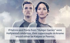 Well, after they won the Hunger Games, they were celebrities, so I think the author really missed an awesome opportunity there!