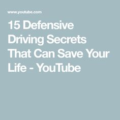15 Defensive Driving Secrets That Can Save Your Life Automatic Transmission, Your Life, Save Yourself, The Secret, Things To Come, Canning, Car, Youtube, Automobile