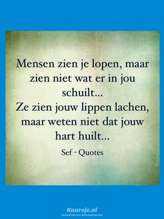 Wisdom Quotes, True Quotes, Qoutes, Sef Quotes, Dutch Quotes, Stress Less, One Liner, Beautiful Words, Cool Words