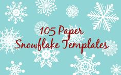 105 #Free Paper Snowflake Templates