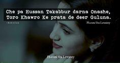 ❤αвí❤ Pashto Quotes, True Feelings, Quotations, Poetry, Language, Sayings, King, Club, Awesome